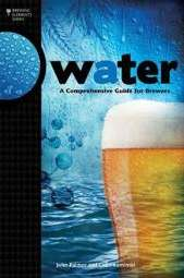Water: A Comprehensive Guide for Brewers (Palmer & Kaminiski)